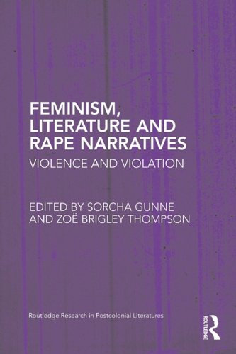 Feminism, Literature and Rape Narratives 9780415896689
