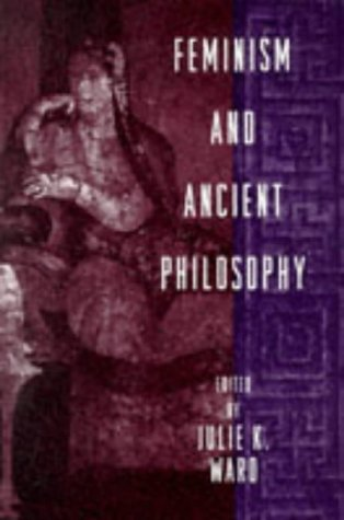 Feminism and Ancient Philosophy 9780415916028