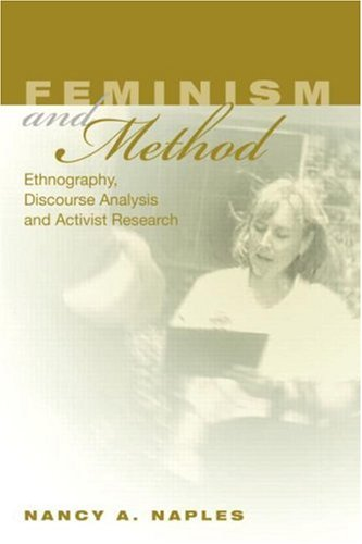 Feminism and Method: Ethnography, Discourse Analysis, and Activist Research 9780415944496