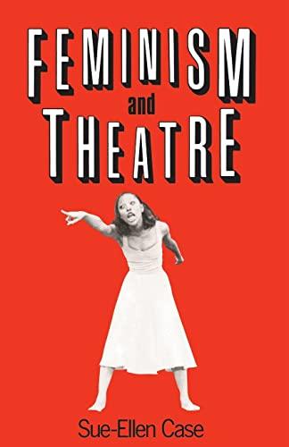Feminism and Theatre 9780416015010