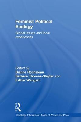 Feminist Political Ecology 9780415120265