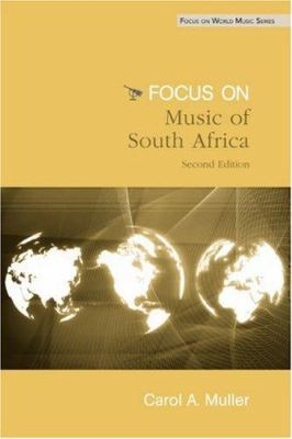 Focus: Music of South Africa [With CD] 9780415960694
