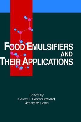 Food Emulsifiers and Their Applications 9780412076213