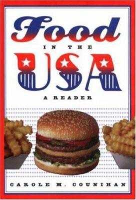 Food in the USA: A Reader 9780415932325