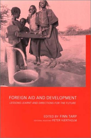 Foreign Aid and Development: Lessons Learnt and Directions for the Future 9780415233637
