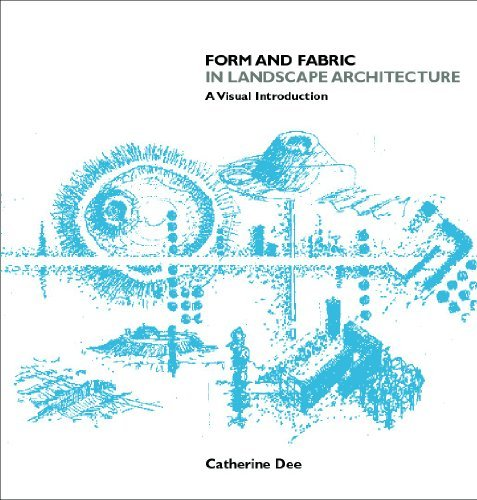 Form & Fabric in Landscape Architecture: A Visual Introduction 9780415246385
