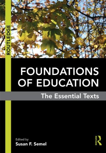 Foundations of Education: The Essential Texts 9780415806251