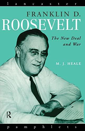 Franklin D. Roosevelt: The New Deal and War