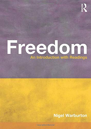 Freedom: An Introduction with Readings 9780415212465