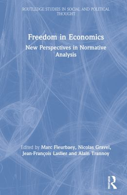 Freedom in Economics: New Perspectives in Normative Analysis 9780415154680