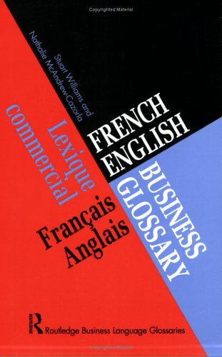 French/English Business Glossary 9780415160407