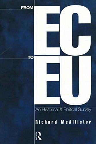 European Union: An Historical and Political Survey 9780415142663