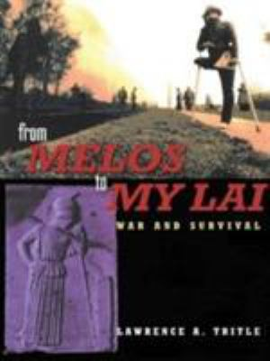 From Melos to My Lai: A Study in Violence, Culture and Social Survival 9780415171601