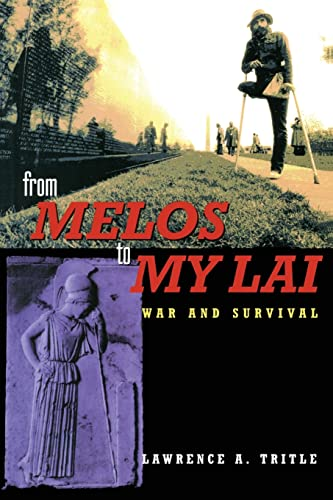 From Melos to My Lai: A Study in Violence, Culture and Social Survival 9780415217576