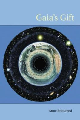 Gaia's Gift: Earth, Ourselves and God After Copernicus 9780415288347