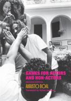 Games for Actors and Non-Actors - 2nd Edition