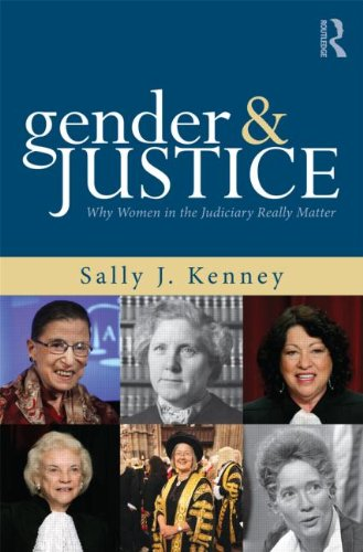 Gender and Justice: Why Women in the Judiciary Really Matter 9780415881449