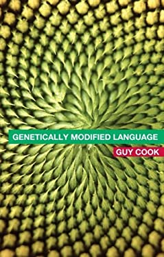 Genetically Modified Language: The Discourse of the GM Debate 9780415314688