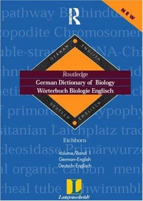 German Dictionary of Biology Vol 1: Worterbuch Biologie (German-English) 9780415171298