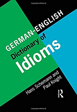 German/English Dictionary of Idioms 9780415141994