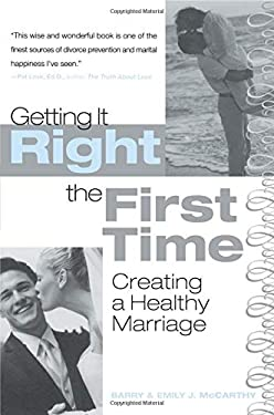 Getting It Right the First Time: Creating a Healthy Marriage 9780415948296