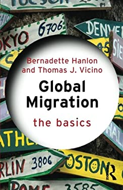 Global Migration: The Basics 9780415533867