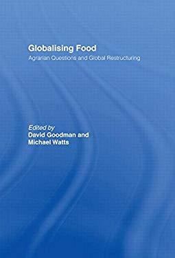 Globalising Food: Agrarian Questions and Global Restructuring 9780415162524