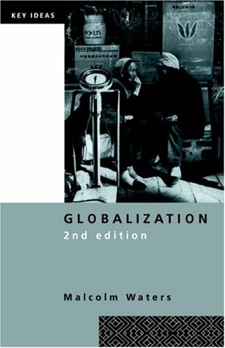 Globalization, Second Edition 9780415238533