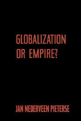 Globalization or Empire? 9780415948494