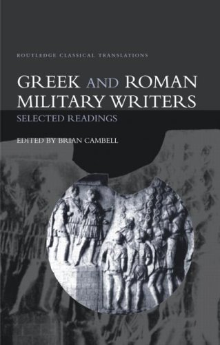 Greek and Roman Military Writers: Selected Readings 9780415285476