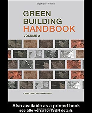 Green Building Handbook: Volume 2: A Guide to Building Products and Their Impact on the Environment 9780419253808