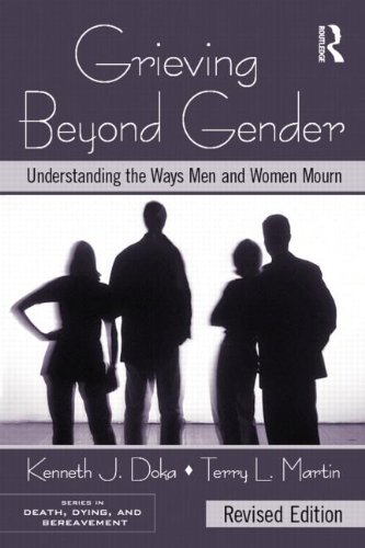 Grieving Beyond Gender: Understanding the Ways Men and Women Mourn 9780415995726