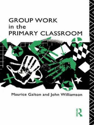 Group Work in the Primary Classroom 9780415036313