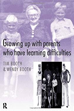 Growing Up with Parents Who Have Learning Difficulties 9780415166553