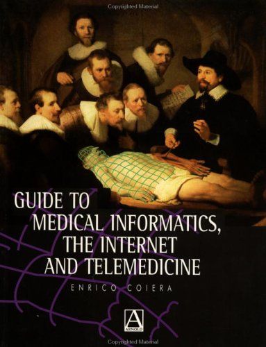 Guide to Medical Informatics, the Internet and Telemedicine 9780412757105
