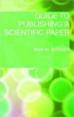 Guide to Publishing a Scientific Paper 9780415452663