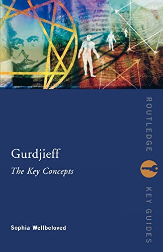 Gurdjieff: The Key Concepts 9780415248983