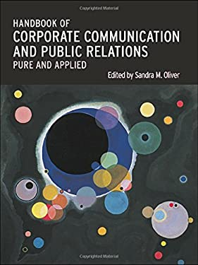 Handbook of Corporate Communication and Public Relations: Pure and Applied 9780415334198