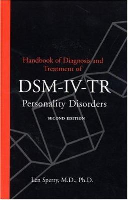 Handbook of Diagnosis and Treatment of Dsm-IV Personality Disorders 9780415935692