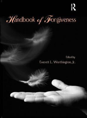 Handbook of Forgiveness 9780415949491