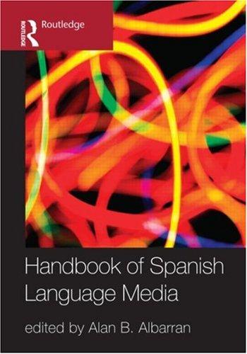 The Handbook of Spanish Language Media 9780415991018