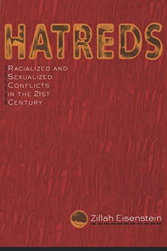 Hatreds: Racialized and Sexualized Conflicts in the 21st Century 9780415912211