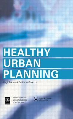 Healthy Urban Planning 9780415243278