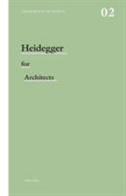 Heidegger for Architects 9780415415170