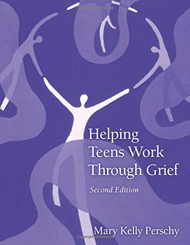 Helping Teens Work Through Grief - 2nd Edition