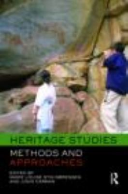 Heritage Studies: Methods and Approaches 9780415431859