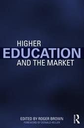 Higher Education and the Market 1343508