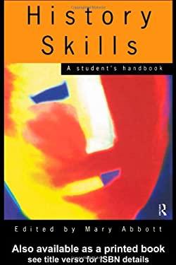 History Skills: A Student's Handbook 9780415116305