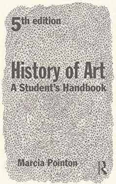 History of Art: A Student's Handbook 9780415639248