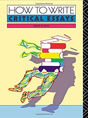 How to Write Critical Essays 9780415045339